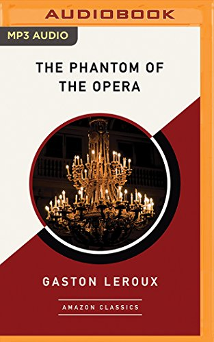 The Phantom of the Opera (AmazonClassics Edition)