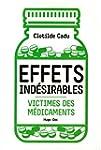 Effets ind�sirables - Victimes des m�...