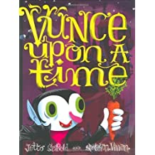 Vunce Upon a Time by J.otto Seibold (2008-09-01)