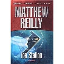 Ice Station (Weltbild SammlerEditionen, High - Tech - Thriller)