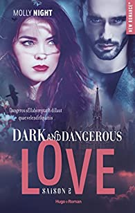 Dark And Dangerous Love Tome 4