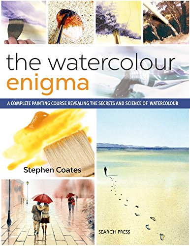 The Watercolour Enigma: A Complete Painting Course Revealing the Secrets and Science of Watercolour por Stephen Coates