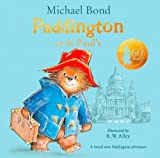 Paddington at St Paul's: Brand new children's book, perfect for fans of Paddingto...