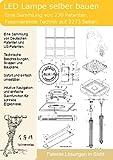 LED Lampe selber bauen: 230 Patente zeigen wie! -