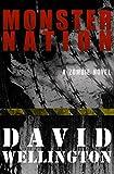 Monster Nation: A Zombie Novel (The Monster Island)