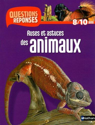 Ruses et astuces des animaux par Emmanuelle Ousset