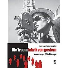 Die Traumfabrik von gestern: Merseburger DEFA-Filmtage