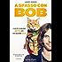 A spasso con Bob (Parole)