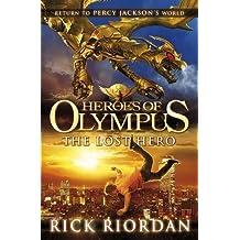 Heroes of Olympus: The Lost Hero by Rick Riordan (2010-10-12)