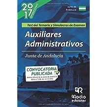 Auxiliares Administrativos de la Junta de Andalucía. Test del Temario y Simulacros de Examen (OPOSICIONES)
