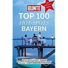 """Bunte Top 100 Hot-Spots 3/2019 """"Bayern"""""""