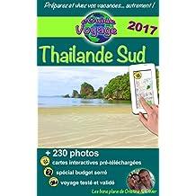 eGuide Voyage: Thaïlande Sud: La magie en Asie: grâce à ce guide de tourisme innovant sur la Thaïlande Sud, découvrez plus de 200 photos, des bons plans, et les trésors de gastronomie!
