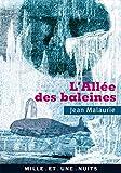 L'Allée des baleines - Avec une préface et une postface inédites de l'auteur