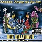 Songtexte von Daz Dillinger - Retaliation, Revenge and Get Back