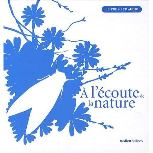 A l'écoute de la nature (1CD audio)