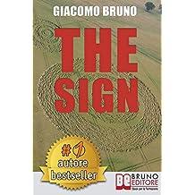 The sign. Come le tue decisioni lasciano il segno nella tua vita.  E-book