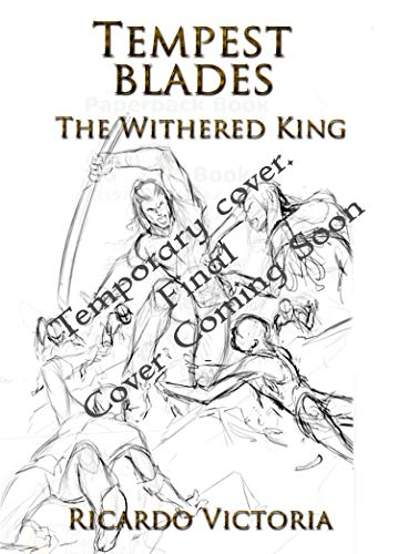 The Withered King (Tempest Blades Book 1) (English Edition)