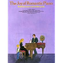 The Joy of Romantic Piano - Book 1: Early to Intermediate Grades