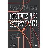 Drive to Survive (Motorbooks Workshop)