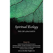 [(Spiritual Ecology : The Cry of the Earth)] [Edited by Llewellyn Vaughan-Lee] published on (September, 2013)
