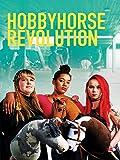 Hobbyhorse Revolution [OmU]