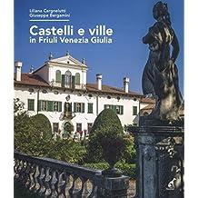 Castelli e ville in Friuli Venezia Giulia