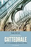 51ULbbZrkaL._SL160_ Nascita di una cattedrale di Paolo Grillo Anteprime