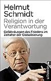 Religion in der Verantwortung: Gefährdungen des Friedens im Zeitalter der Globalisierung