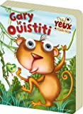 P'TITS YEUX MALICIEUX - GARY LE OUISTITI