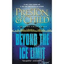 Beyond the Ice Limit: A Gideon Crew Novel (Gideon Crew series) (English Edition)