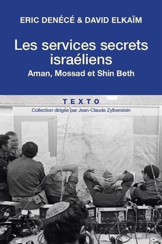Les Services Secrets Israéliens par Denece / Elkaim