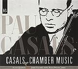 Casals: Musica De Camara