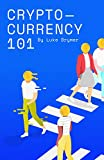 Cryptocurrency 101: A simple guide to crypto concepts, terms, strategies and your first trade!