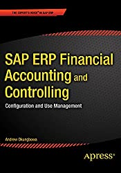 SAP ERP Financial Accounting and Controlling: Configuration and Use Management