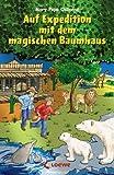 Auf Expedition mit dem magischen Baumhaus von Jutta Knipping (Illustrator), Rooobert Bayer (Illustrator), Sabine Rahn (Übersetzer) (Juni 2008) Taschenbuch