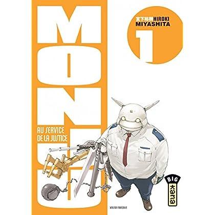 Monju, au service de la justice - Tome 1