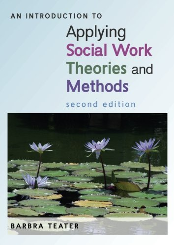 An Introduction to Applying Social Work Theories and Methods por Barbra Teater