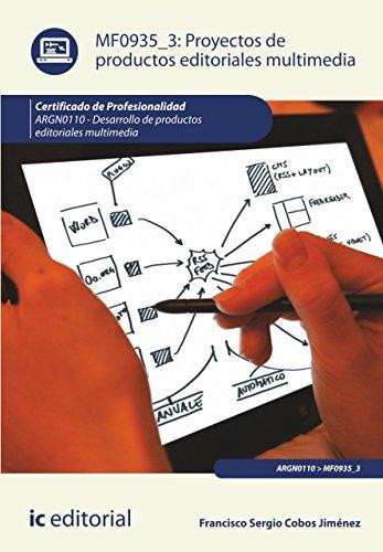 Proyectos de productos editoriales multimedia. ARGN0110