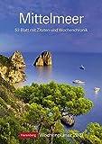 Mittelmeer - Kalender 2019: Wochenplaner, 53 Blatt mit Zitaten und Wochenchronik -