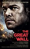 The Great Wall - The Official Movie Novelization (English Edition)