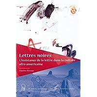 Lettres noires: L'insistance de la lettre dans