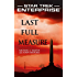 Star Trek: Enterprise: Last Full Measure (Star Trek: Enterprise series Book 10)