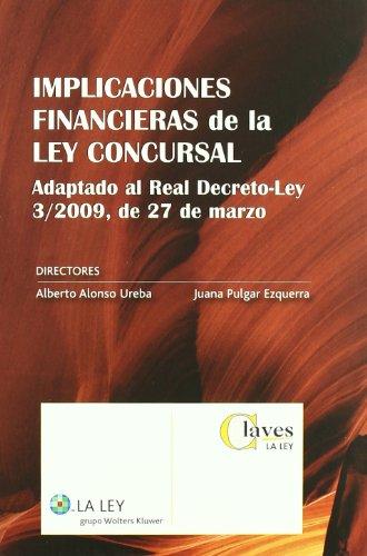 Implicaciones financieras de la Ley Concursal (Claves La Ley) por Antonio Alonso