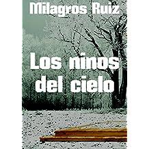 Los ninos del cielo (Spanish Edition)