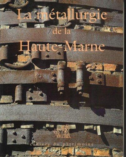 la-mtallurgie-de-la-haute-marne-du-moyen-age-au-xxe-sicle