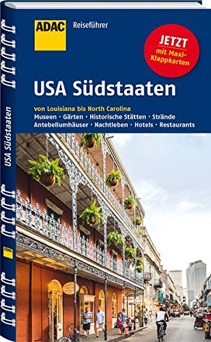 ADAC Reiseführer USA Südstaaten: von Louisiana bis North Carolina