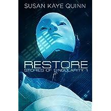 Restore (Stories of Singularity #1) (English Edition)