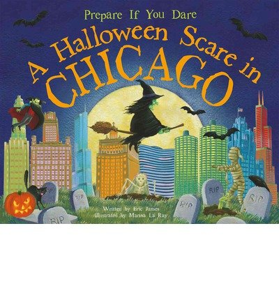 [ A HALLOWEEN SCARE IN CHICAGO: PREPARE IF YOU DARE (HALLOWEEN SCARE) ] James, Eric (AUTHOR ) Aug-01-2014 Hardcover