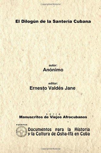 El Dilogun De La Santeria Cubana. Libreta De Santeria Anonima.