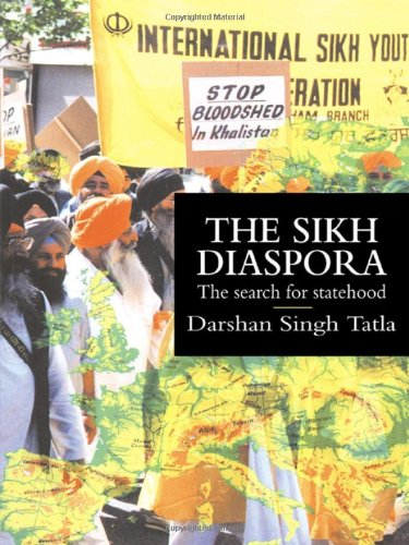 The Sikh Diaspora: The Search For Statehood (Global Diasporas)